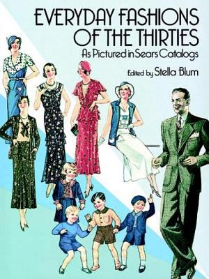 Cover image for Everyday Fashions of the Thirties as Pictured in Sears Catalogs