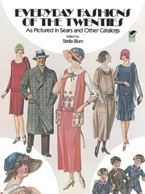 Cover image for Everyday Fashions of the Twenties as Pictured in Sears and Other Catalogs