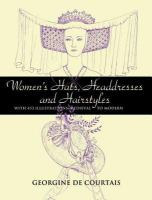 Women's Hats, Headdresses, and Hairstyles
