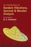 An Introduction to Random Vibrations, Spectral & Wavelet Analysis
