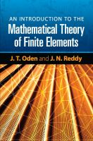 An Introduction to the Mathematical Theory of Finite Elements