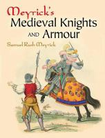 Meyrick's Medieval Knights and Armour