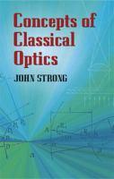 Concepts of Classical Optics