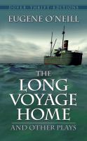 The Long Voyage Home and Other Plays