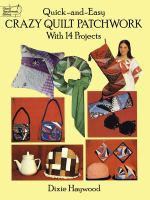 Quick-and-easy Crazy Quilt Patchwork