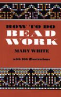 How to Do Beadwork