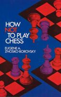 How Not to Play Chess