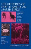 Life Histories of North American Marsh Birds