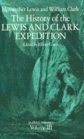 The History of the Lewis and Clark Expedition