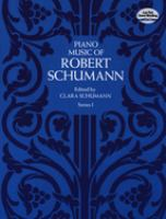 Piano Music Of Robert Schumann. Series I