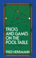Tricks & Games on the Pool Table