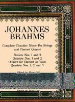 Complete Chamber Music for Strings and Clarinet Quintet