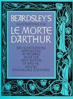 Beardsley's Illustrations for 'Le Morte D'Arthur'