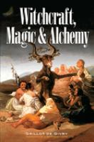 Witchcraft, Magic & Alchemy