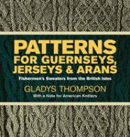 Patterns for Guernseys, Jerseys, and Arans