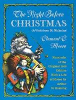 The Night Before Christmas (A Visit From St. Nicholas)