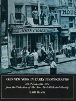 Old New York in Early Photographs, 1853-1901