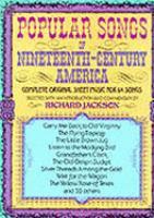Popular Songs Of Nineteenth-century America