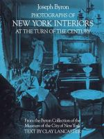 Photographs New York Interiors at the Turn of the Century