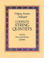 Complete String Quintets, With The Horn And Clarinet Quintet
