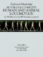 Muybridge's Complete Human And Animal Locomot