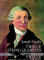 Twelve String Quartets, Opp. 55,64 And 71, Complete