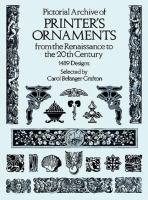 Pictorial Archive of Printer's Ornaments From the Renaissance to the 20th Century