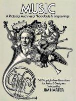Music, A Pictorial Archive of Woodcuts & Engravings