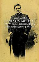 Caruso's Method Of Voice Production
