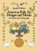 American Folk Art Designs & Motifs for Artists and Craftspeople