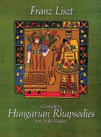 Complete Hungarian Rhapsodies
