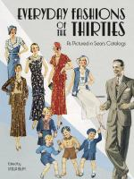 Everyday Fashions of the Thirties