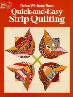 Quick-and-easy Strip Quilting