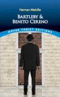 Bartleby ; and Benito Cereno