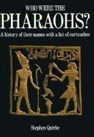 Who Were the Pharaohs?