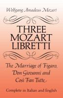 Three Mozart Libretti