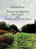 Piano quartets nos. 1 and 2 ; and, Piano quintet no. 1