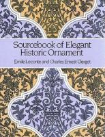 Sourcebook of Elegant Historic Ornament