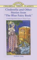 "Cinderella And Other Stories From ""The Blue Fairy Book"""