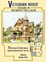 Victorian House Designs in Authentic Full Color