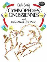 Gymnopďies, Gnossiennes and Other Works for Piano