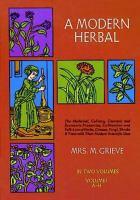 A Modern Herbal : Volume I