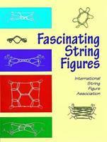 Fascinating String Figures