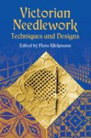 Victorian Needlework Techniques and Designs