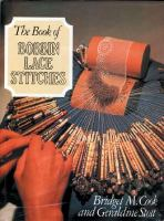 The Book of Bobbin Lace Stitches