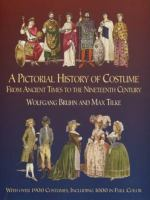 A Pictorial History of Costume