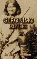 Geronimo, My Life