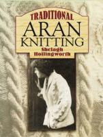Traditional Aran Knitting