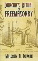 Duncan's Ritual of Freemasonry
