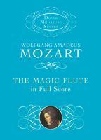 The magic flute (Die Zauberflöte) in full score